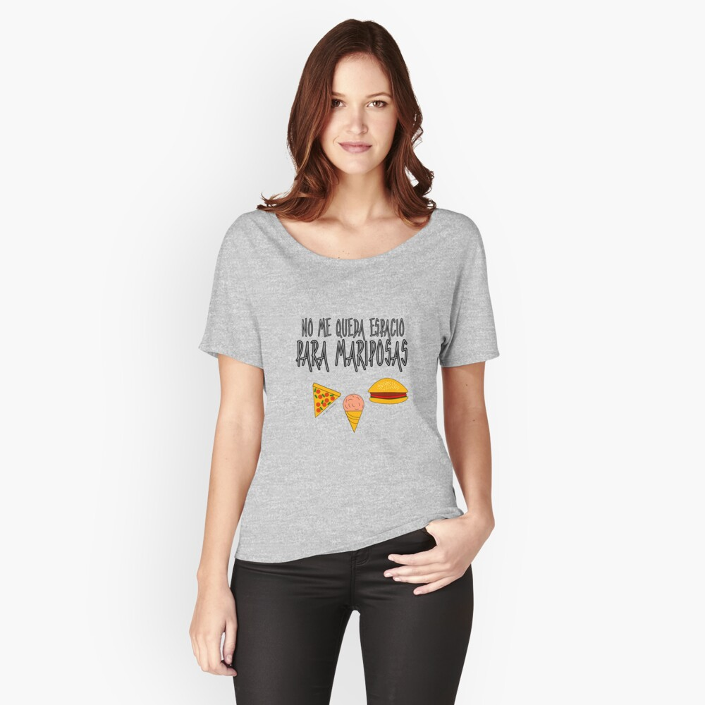 COMIDA ANTES QUE MARIPOSAS Camiseta ancha
