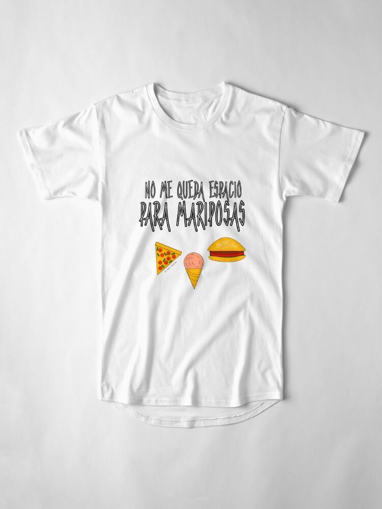 Vista alternativa de Camiseta larga COMIDA ANTES QUE MARIPOSAS