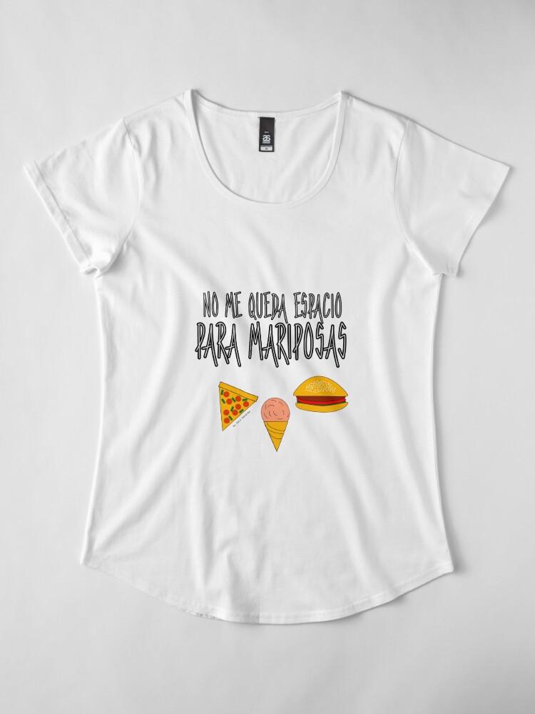 Vista alternativa de Camiseta premium de cuello ancho COMIDA ANTES QUE MARIPOSAS
