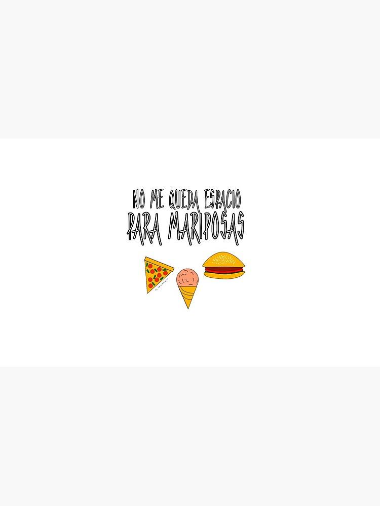 COMIDA ANTES QUE MARIPOSAS de SaraPanacea