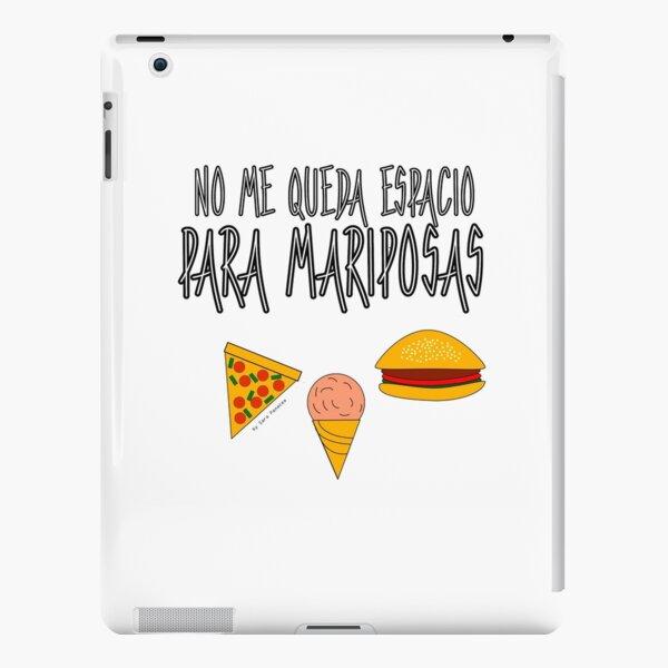 COMIDA ANTES QUE MARIPOSAS Funda rígida para iPad