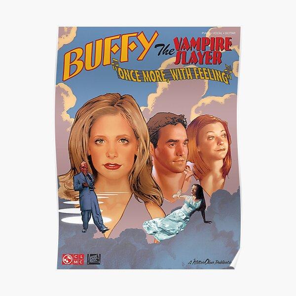 Buffy The Vampire Slayer - Une fois de plus avec le sentiment Poster