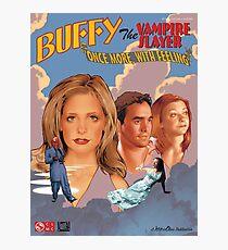 Buffy The Vampire Slayer - Einmal mehr mit Gefühl Fotodruck