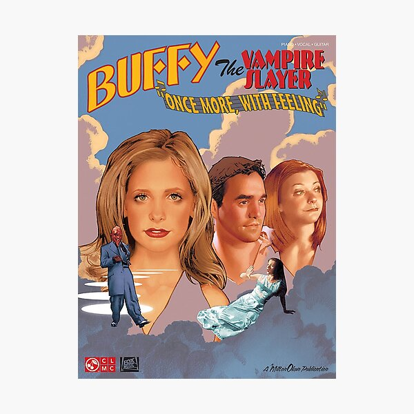 Buffy The Vampire Slayer - Once More With Feeling Photographic Print