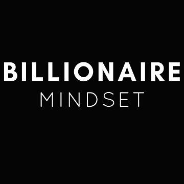 Billionaire Mindset - Desire to Develop Billions in Abundance (Design Day 116) by TNTs