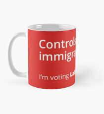 Controls on immigration: Labour tribute mug Mug