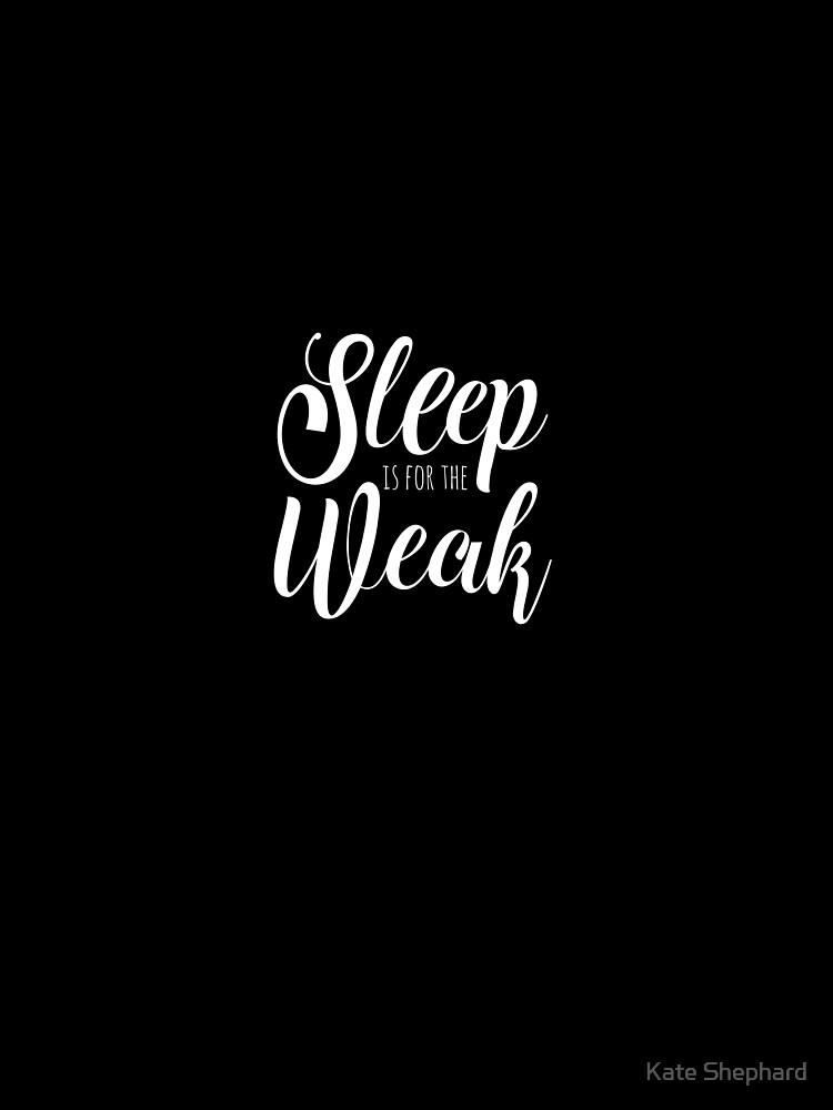 Sleep Is For The Weak Funny Gym Lover Quote Contrast Tank By