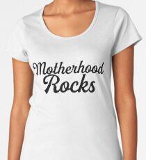 Motherhood Rocks / Mom Mother Day Women's Premium T-Shirt