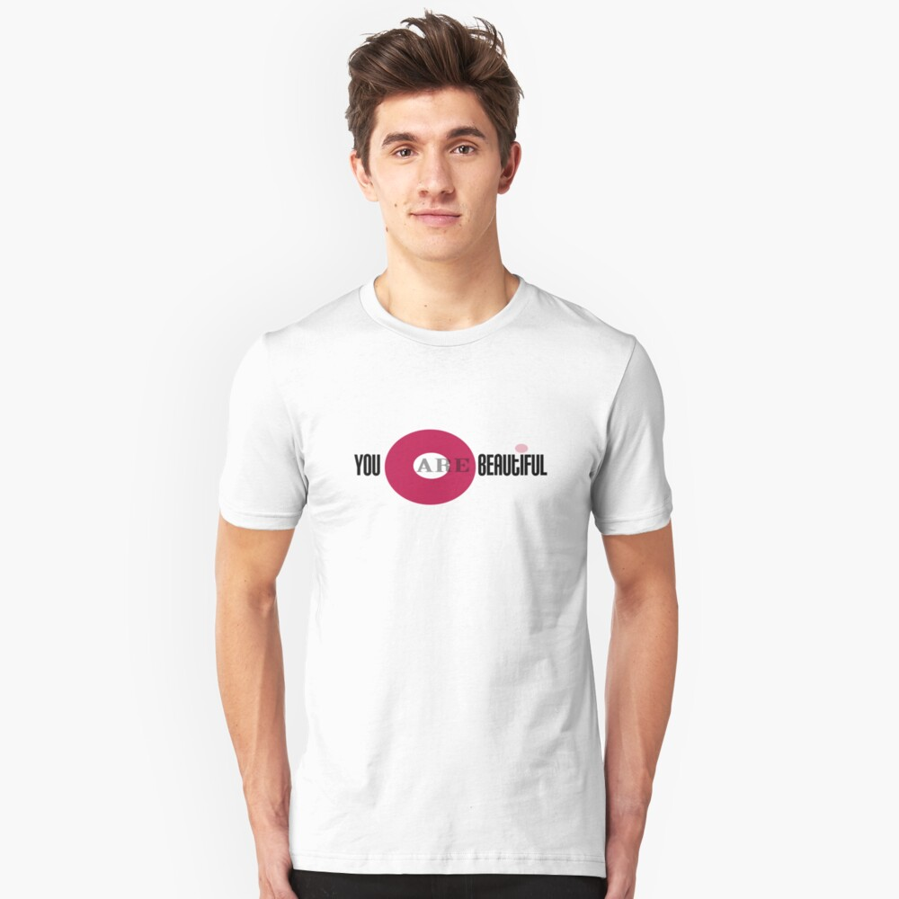 You are Beautiful Unisex T-Shirt Front