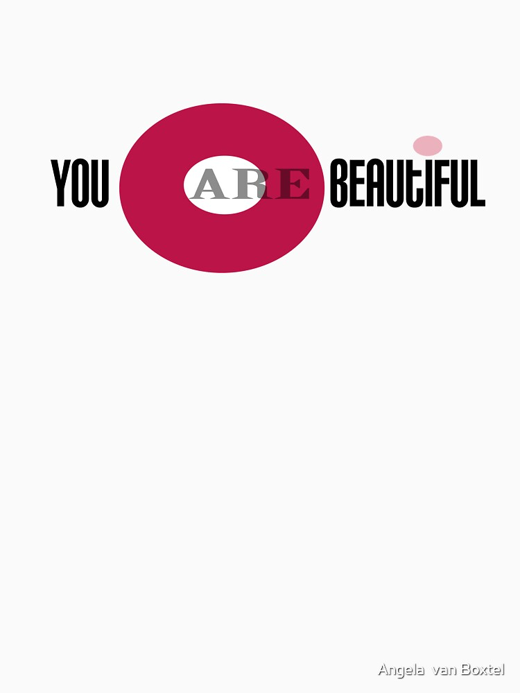 You are Beautiful by AngelaVanBoxtel