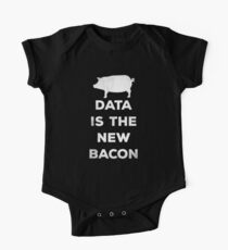 Data Is The New Bacon One Piece - Short Sleeve