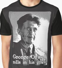 George Orwell Rolls In His Grave Graphic T-Shirt