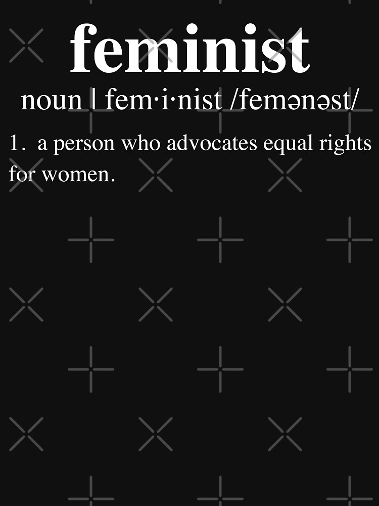feminist definition by Thelittlelord