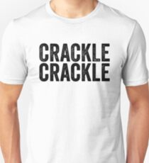 Crackle - Hipster Teenager Quote Unisex T-Shirt