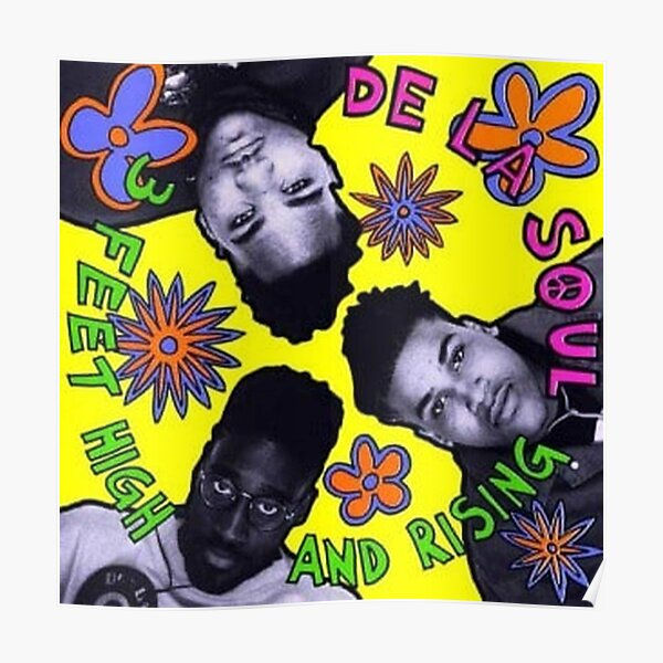 DE LA SOUL - 3 Feet High and Rising Poster