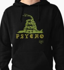 Don't Tread On Me Psycho Pullover Hoodie