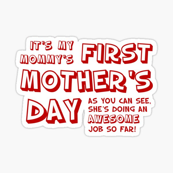 Mommy's First Mother's Day Sticker