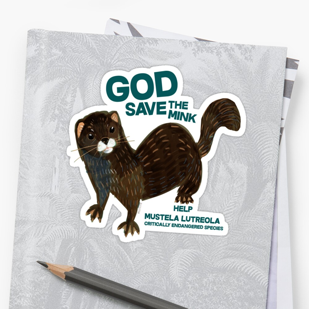 «God save the Mink (FIEB)» de belettelepink
