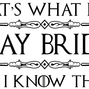 Gifts for Bridge Players - I Play Bridge & I Know Things by merkraht