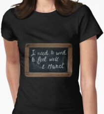 Manet's Quote Women's Fitted T-Shirt