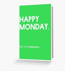 Monday (GTC) Greeting Card Greeting Card