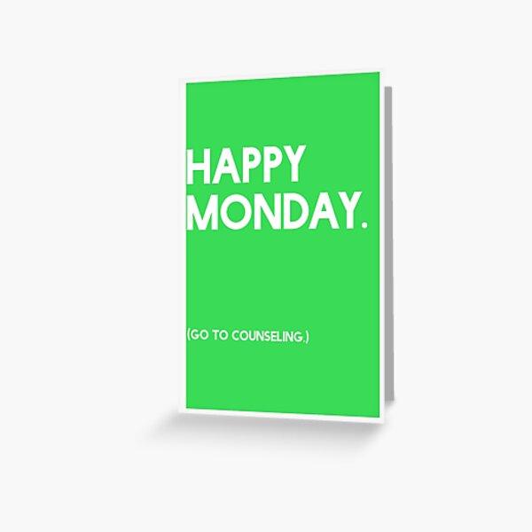Monday (GTC) Greeting Card Greeting Card