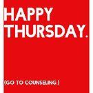 Thursday (GTC) Greeting Card by CXMH