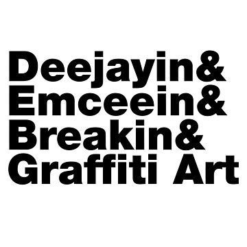 Hip Hop 4 Elements by typographywords