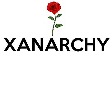 xanarchy by Gerad123