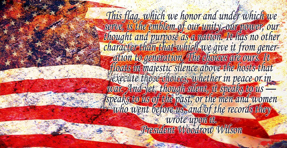 Flag - Woodrow Wilson Quotation by Ryan Houston