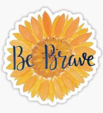 Be Brave Sunflower Sticker
