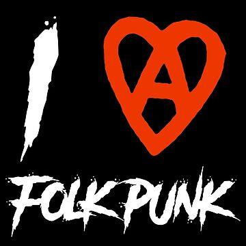 I Love Folk Punk by beardsmith