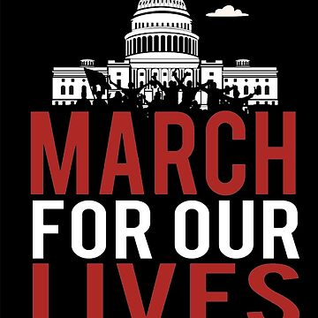 March For Our Lives by britanibriggs