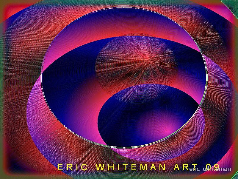 ( HARK ) ERIC WHITEMAN ART   by eric  whiteman