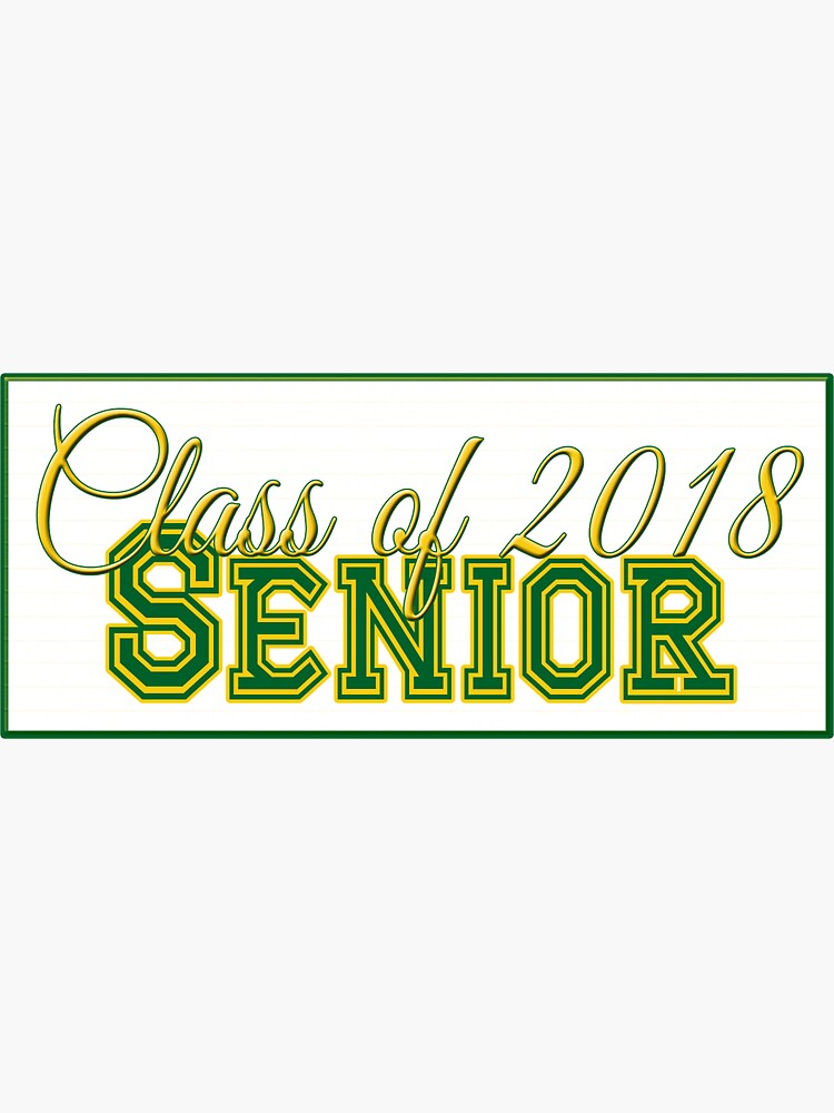 Class of 2018 Senior Green and Gold by MomMcWin