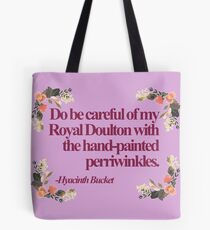 Hyacinth Bucket Quotes Tote Bag