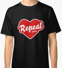 Repeal the 8th Ireland Classic T-Shirt