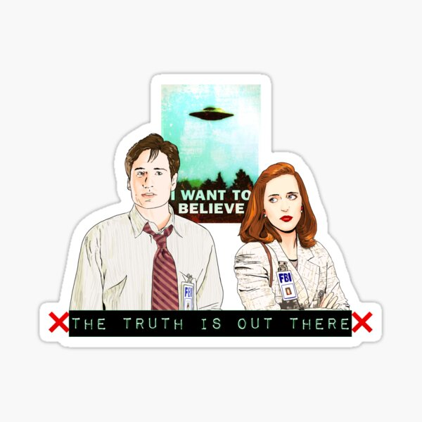 The X files the truth is out there I want to believe by Mimie  Sticker