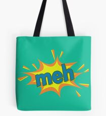 An Enthusiastic Meh Tote Bag
