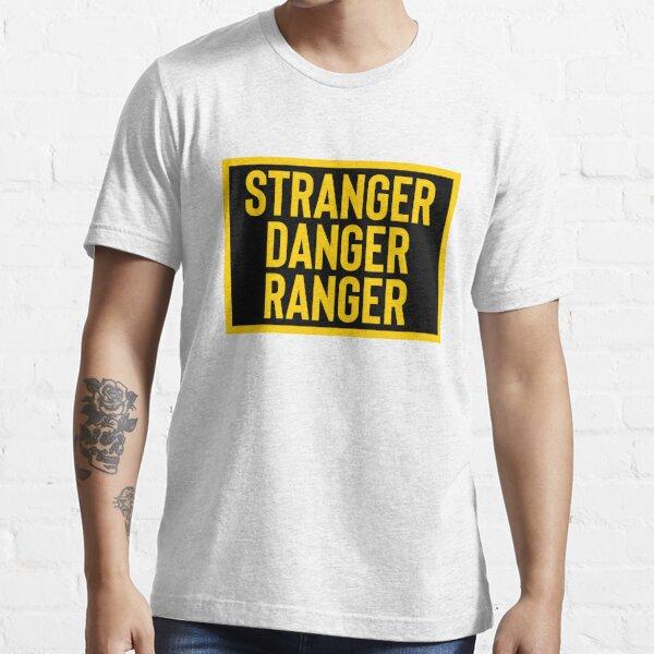 Stranger Danger Ranger & Sarcastic Joke Meme Essential T-Shirt