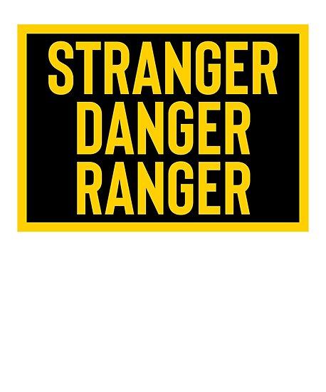 """""""Stranger Danger Ranger & Sarcastic Joke Meme"""" Poster by ..."""