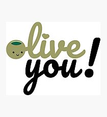 Olive You (I love you) Photographic Print