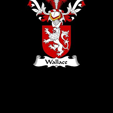 Wallace Coat of Arms - Family Crest Shirt by FamilyCrest