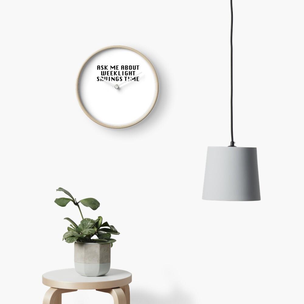 Weeklight Savings Time Clock