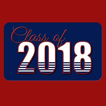 Class of 2018 Blue and Red by MomMcWin