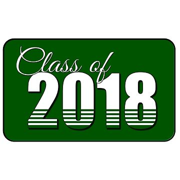 Class of 2018 in Green by MomMcWin