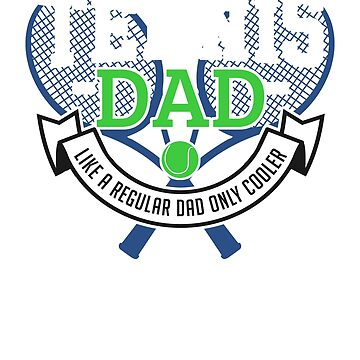 Tennis Dad Gift Funny Father's Day Player Gifts Cool by ViviLane