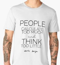 People calculate too much ... | Charlie Munger Men's Premium T-Shirt