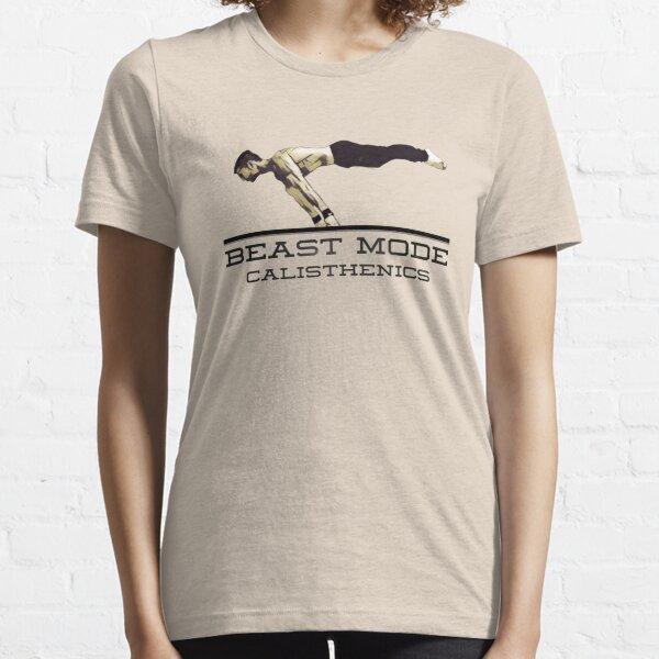 Camisa de diseño Calisthenics de modo bestia Camiseta esencial