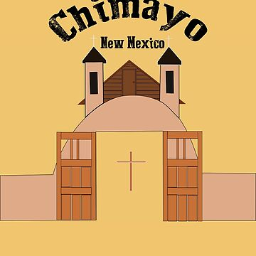Chimayo Church New Mexico by NewMexicoTees